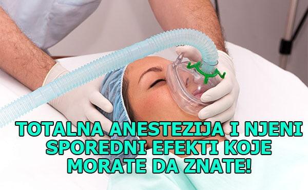 totalna anestezija nezeljena dejstva