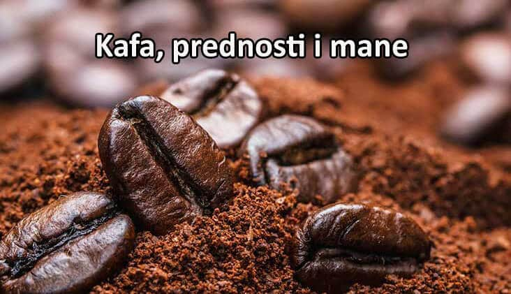 kafa prednosti i mane